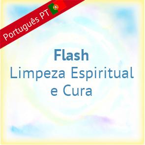 Flash - Limpeza Espiritual e Cura